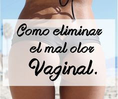 eliminar olor vaginal Home Health, Health Fitness, Tips Belleza, Perfect Body, Healthy Tips, Natural Remedies, Healthy Lifestyle, Beauty Hacks, Healthy Living
