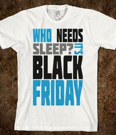 83470bcb 34 Best Black Friday t-shirt ideas images in 2013 | Black friday ...