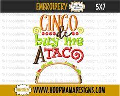 Cinco De Buy Me A Taco- 4x4 5x7 6x10 freebie