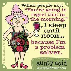 Aunty Acid Wine Funny!                                                                                                                                                                                 More