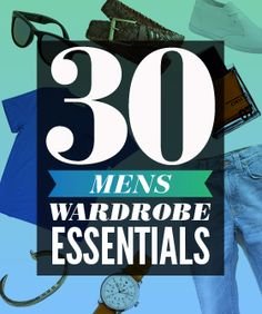 30 Wardrobe Essentials Guys Need For Spring