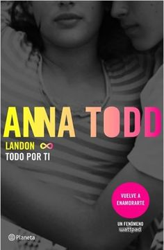 Todo por ti by Anna Todd, Traducciones Imposibles, S. and Read this Book on Kobo's Free Apps. Discover Kobo's Vast Collection of Ebooks and Audiobooks Today - Over 4 Million Titles! I Love Books, Good Books, Books To Read, My Books, This Book, Anna Todd, Philosophy Quotes, Book Cover Design, Book Quotes