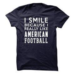 I Smile Because I Really Like American Football T-Shirt