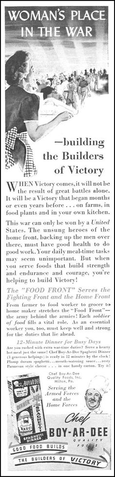 Woman's place in the war — building the Builders of Victory, Chef Boy-ar-dee Spaghetti Dinner, Woman's Day 04/01/1943