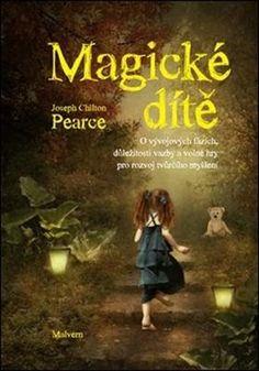 Magické dítě | KNIHCENTRUM.cz Magick, Montessori, Thriller, Joseph, Books To Read, Motivation, Reading, Movie Posters, Ideas