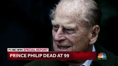 Death of Prince Philip: Duke of Edinburgh dies at 99.
