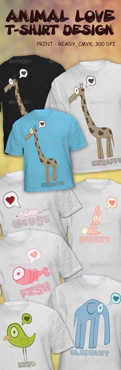Animal Love T-Shirt Design  #fish #giraffe #mouse • Available here → http://graphicriver.net/item/animal-love-tshirt-design/4083759?s_rank=152&ref=pxcr