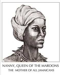 Queen Nanny (c. 1685 – c. 1755) Jamaican National Hero was a well-known leader of the Jamaican Maroons in the eighteenth century ... I would add this to my Jamaican themed leg piece
