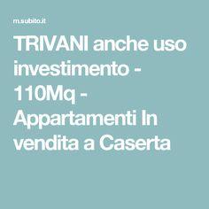 TRIVANI anche uso investimento - 110Mq - Appartamenti In vendita a Caserta