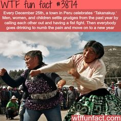 """Weird and awesome events across the world: Peru's """"Takanakuy"""" - WTF fun facts"""