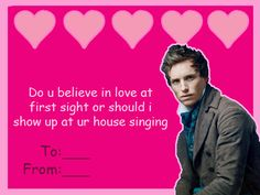 Les Miserables Valentine. Marius, you creep.