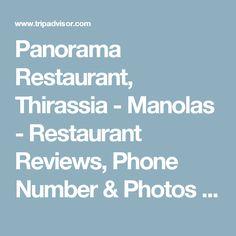 Panorama Restaurant, Thirassia - Manolas - Restaurant Reviews, Phone Number & Photos - TripAdvisor