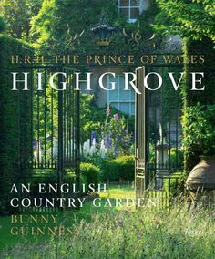 The pioneering demonstration of organic gardens planned and planted by the Prince of Wales over thirty years at Highgrove. The gardens at Highgrove are one of the worlds most celebrated examples of or