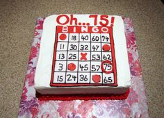 "- ""O 75!""  75th Bingo themed birthday cake."