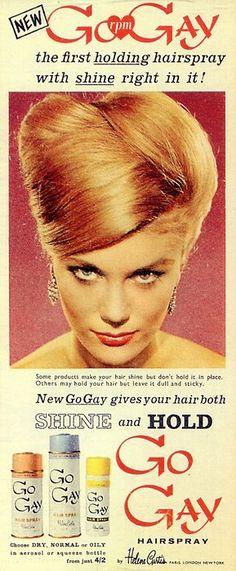 "Helene Curtis ""Go Gay"" hairspray, early 60s, via Found in Mom's Basement"