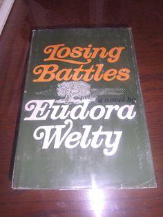 LOSING BATTLES Eudora Welty 1970 HCDJ Random House PP $7.95 First Edition