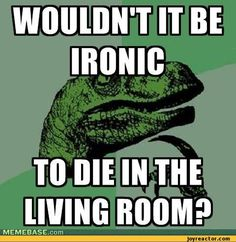 funny pictures,auto,Philosoraptor,death,room,irony
