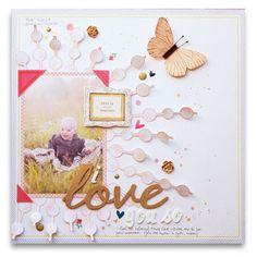 #papercraft #scrapbook #layout   I_love_you_so_blog
