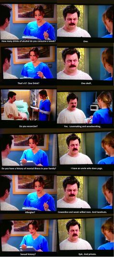 "Ron Swanson - Parks and recreation - parks and rec } ""Allergies?"" ""Cowardice and weak willed men"""