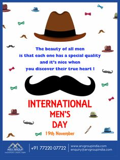 The Beauty Of All Men Is That Each One Has A Special Quality, and It'S Nice When You Discover Their True Heart... Happy International Mens Day!
