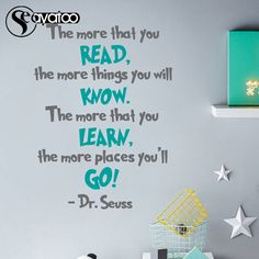 Cheap kids room, Buy Quality dr seuss directly from China vinyl wall Suppliers: Dr Seuss The More That You Read Quotes Saying Vinyl Wall Sticker Decal Nursery Kids Room Office 58x78cm