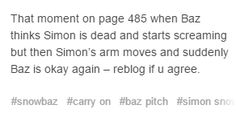 Simon moves his arm and that's all it takes for Baz to freak the fuck out and attack the mage