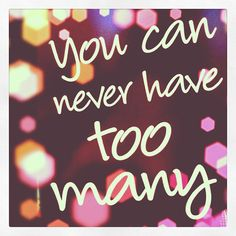 Shoe Quotes| You can never have too many SHOES !