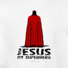 Jesus is My Superhero! King Jesus, Jesus Is Lord, Jesus Faith, Faith In God, Love One Another Quotes, Jesus Cartoon, Jesus Drawings, Pictures Of Christ, Jesus Wallpaper