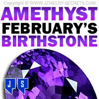 ►► AMETHYST - FEBRUARY'S BIRTHSTONE ►► Jewelry Secrets