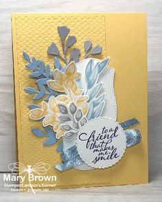 To a Friend by stampercamper - at Splitcoaststampers Thursday Inspiration, Color Inspiration, Cute Birthday Cards, Leaf Cards, Stamping Up Cards, Rubber Stamping, Friendship Cards, Creative Cards, Flower Cards