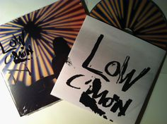 C'Mon, discazo de LOW