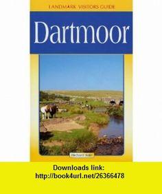 DARTMOOR (LANDMARK VISITORS GUIDES) (9781901522693) RICHARD SALE , ISBN-10: 1901522695  , ISBN-13: 978-1901522693 ,  , tutorials , pdf , ebook , torrent , downloads , rapidshare , filesonic , hotfile , megaupload , fileserve