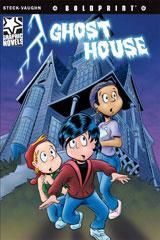 Steck-Vaughn BOLDPRINT Graphic Novels Individual Student Edition Ghost House