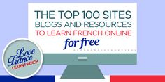 Our awards for the best blogs, sites and ressource pages to help you learn French online for free. You'll not find another list like it.