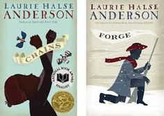 Chains and Forge by Laurie Halse Anderson