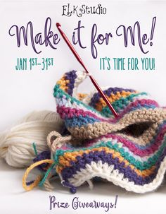 Make it for Me Presented by ELK Studio! Get FREE patterns and chances to win prizes with wonderful giveaways! #crochet