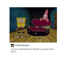 Empire of storms. This picture is not ok on so many levels