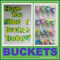 """Have you Filled a Bucket Today?"" Buckets in shoe organizer!!!! From article filled with clever classroom decor and organization at RainbowsWithinReach"