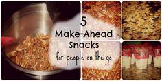 5 Make-Ahead Snacks that will keep the Hangryness away