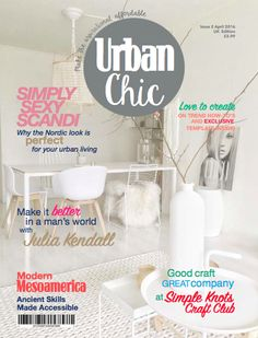 Urban Chic magazine is for young urban renters on a budget. It was created by students on the MA Magazine Journalism course at Cardiff University in March 2016. Check out their magazine, website and mobile app at www.jomec.co.uk/urbanchic