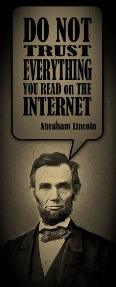 Words of wisdom from Abraham Lincoln.,  This is so good for teaching a lesson on media awarenesswww.SELLaBIZ.gr ΠΩΛΗΣΕΙΣ ΕΠΙΧΕΙΡΗΣΕΩΝ ΔΩΡΕΑΝ ΑΓΓΕΛΙΕΣ ΠΩΛΗΣΗΣ ΕΠΙΧΕΙΡΗΣΗΣ BUSINESS FOR SALE FREE OF CHARGE PUBLICATION