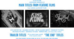 A collection of movie title stills from feature films: main titles, end titles and typography from trailers.