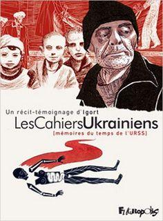 Igort : Les cahiers ukrainiens - Ed. Futropolis