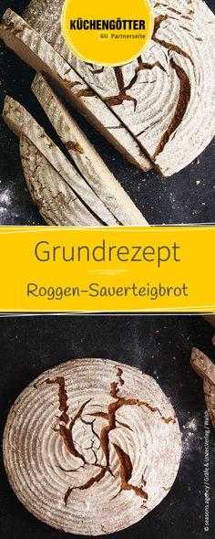 Grundrezept zum Roggen-Sauerteigbrot