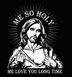 Me so holy |Pinned from PinTo for iPad|