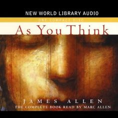 """Another must-listen from my #AudibleApp: """"As You Think"""" by James Allen, narrated by Mark Allen."""