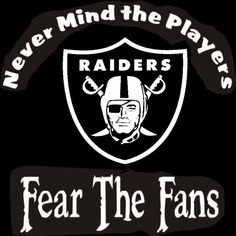 New Custom Screen Printed Tshirt Never Mind The Players Fear Fans Oakland Raiders Football Small - 4XL Free Shipping. $16.00, via Etsy.