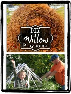 DIY Willow Playhouse that kids can help with l Homestead Lady (.com)