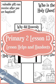 Lesson 13 The Gift Of Holy Ghost Can Help Me