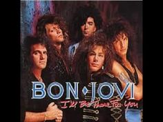 Bon Jovi - I'll Be There For You (1989)
